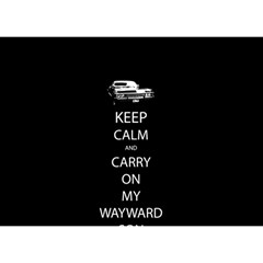 Keep Calm and Carry On My Wayward Son Birthday Cake 3D Greeting Card (7x5)
