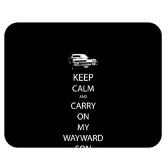Keep Calm and Carry On My Wayward Son Double Sided Flano Blanket (Medium)