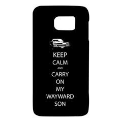 Keep Calm And Carry On My Wayward Son Galaxy S6