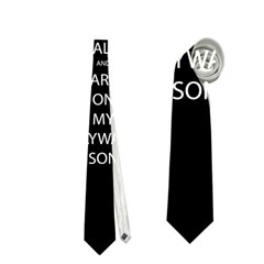 Keep Calm and Carry On My Wayward Son Neckties (One Side)