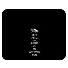 Keep Calm and Carry On My Wayward Son Double Sided Flano Blanket (Medium)