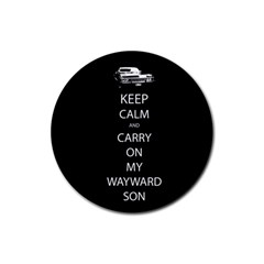 Keep Calm And Carry On My Wayward Son Drink Coaster (round)