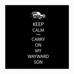 Keep Calm And Carry On My Wayward Son Glasses Cloth (medium, Two Sided)