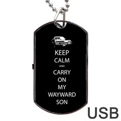 Keep Calm And Carry On My Wayward Son Dog Tag Usb Flash (two Sides)