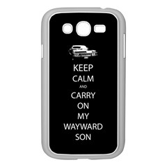 Keep Calm And Carry On My Wayward Son Samsung Galaxy Grand Duos I9082 Case (white)