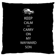 Keep Calm And Carry On My Wayward Son Large Flano Cushion Case (two Sides)