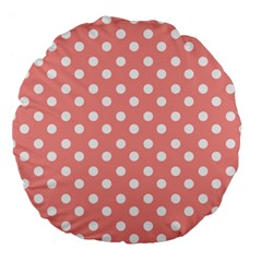 Coral And White Polka Dots Large 18  Premium Flano Round Cushions