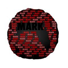 Mark Standard 15  Premium Flano Round Cushions