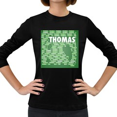 Thomas Women s Long Sleeve Dark T Shirts