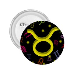 Taurus Floating Zodiac Sign 2.25  Buttons