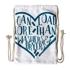 I can load more than washers and dryers Drawstring Bag (Large)