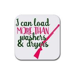 I Can Load More Than Washers And Dryers Rubber Square Coaster (4 pack)