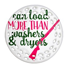 I Can Load More Than Washers And Dryers Ornament (Round Filigree)