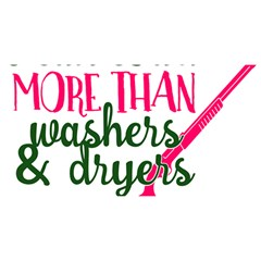 I Can Load More Than Washers And Dryers You Are Invited 3d Greeting Card (8x4)