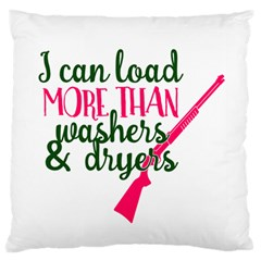 I Can Load More Than Washers And Dryers Large Cushion Cases (Two Sides)