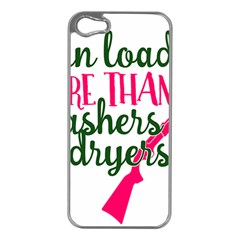 I Can Load More Than Washers And Dryers Apple iPhone 5 Case (Silver)