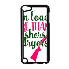 I Can Load More Than Washers And Dryers Apple iPod Touch 5 Case (Black)