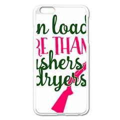 I Can Load More Than Washers And Dryers Apple iPhone 6 Plus Enamel White Case
