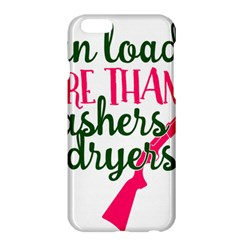 I Can Load More Than Washers And Dryers Apple Iphone 6 Plus/6s Plus Hardshell Case