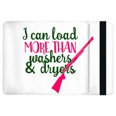 I Can Load More Than Washers And Dryers iPad Air 2 Flip