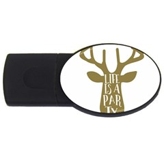 Life Is A Party Buck Deer USB Flash Drive Oval (4 GB)