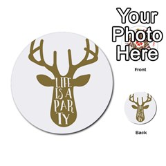Life Is A Party Buck Deer Multi-purpose Cards (Round)