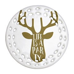 Life Is A Party Buck Deer Round Filigree Ornament (2Side)