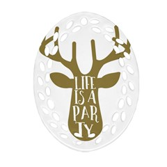 Life Is A Party Buck Deer Oval Filigree Ornament (2-Side)
