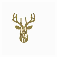 Life Is A Party Buck Deer Large Garden Flag (two Sides)