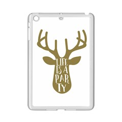 Life Is A Party Buck Deer iPad Mini 2 Enamel Coated Cases