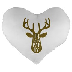 Life Is A Party Buck Deer Large 19  Premium Heart Shape Cushions