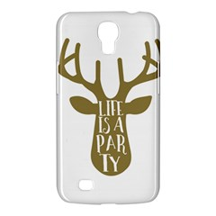 Life Is A Party Buck Deer Samsung Galaxy Mega 6.3  I9200 Hardshell Case