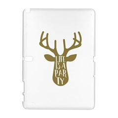 Life Is A Party Buck Deer Samsung Galaxy Note 10.1 (P600) Hardshell Case