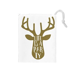 Life Is A Party Buck Deer Drawstring Pouches (Medium)