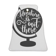 Adventure Is Out There Ornament (Bell)