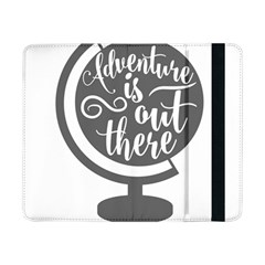 Adventure Is Out There Samsung Galaxy Tab Pro 8.4  Flip Case