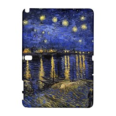 Vincent Van Gogh Starry Night Over The Rhone Samsung Galaxy Note 10 1 (p600) Hardshell Case