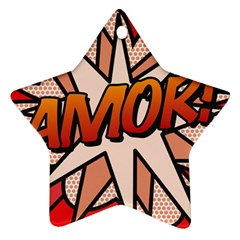 Comic Book Amor!  Star Ornament (two Sides)
