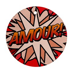 Comic Book Amour!  Round Ornament (Two Sides)