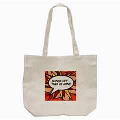Hands Off  This Is Mine! Tote Bag (cream)