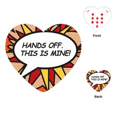 Hands Off  This Is Mine! Playing Cards (heart)