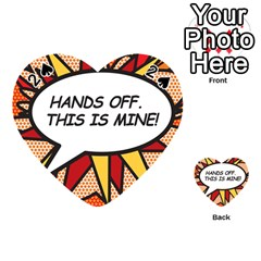 Hands Off. This is mine! Playing Cards 54 (Heart)