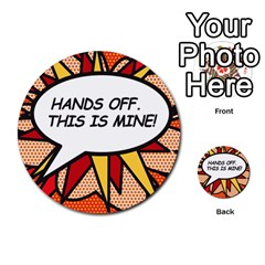 Hands Off. This is mine! Multi-purpose Cards (Round)