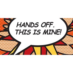 Hands Off. This is mine! YOU ARE INVITED 3D Greeting Card (8x4)