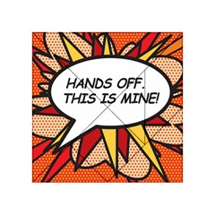Hands Off. This is mine! Acrylic Tangram Puzzle (4  x 4 )