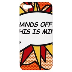Hands Off. This is mine! Apple iPhone 5 Hardshell Case
