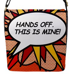 Hands Off. This is mine! Flap Messenger Bag (S)