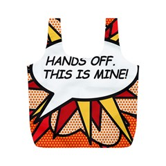 Hands Off. This is mine! Full Print Recycle Bags (M)