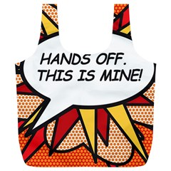 Hands Off. This is mine! Full Print Recycle Bags (L)
