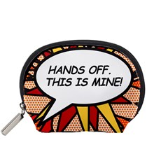 Hands Off. This is mine! Accessory Pouches (Small)